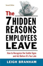 The Seven Hidden Reasons Employees Leave, 2nd edition